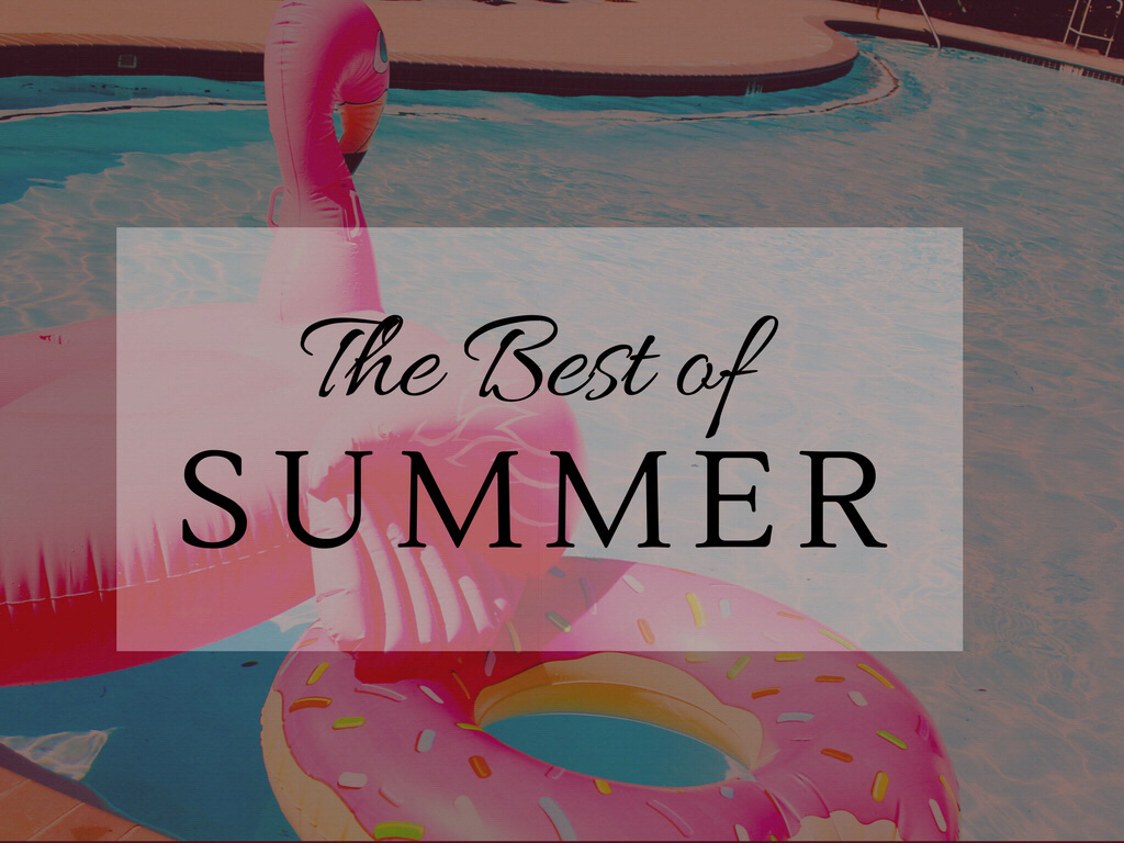 The Best of Summer • chidibeauty.com