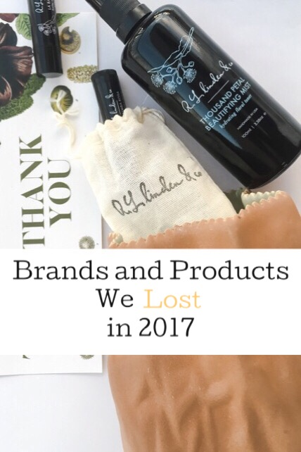 Green Beauty Brands and Products We Lost in 2017 • chidibeauty.com