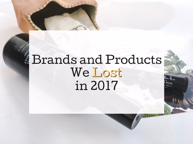 Brands and Products We Lost in 2017